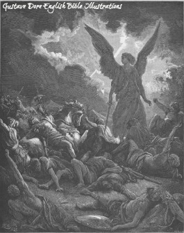 The Angel of the Lord Smites the Assyrian Army overnight, sparing Jerusalem.